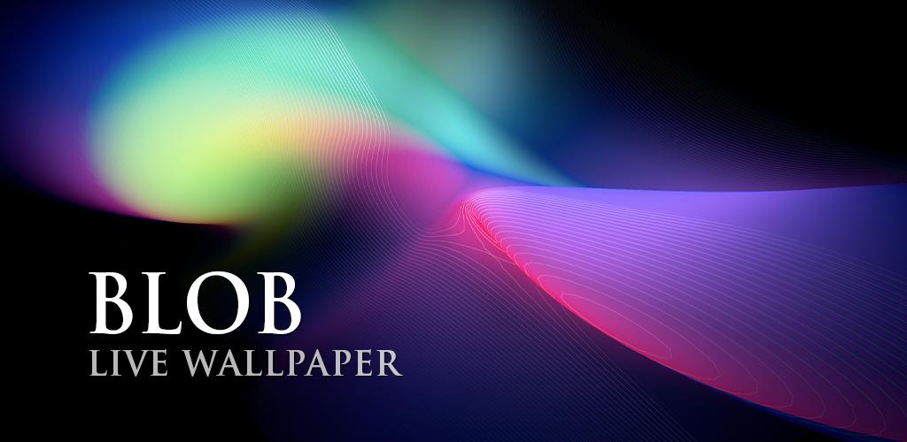 Blob Live Wallpaper