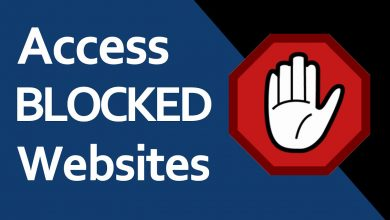 Photo of 9 Tips On How To Access Blocked Sites