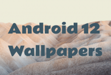 Photo of Android 12 Wallpapers :