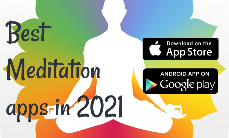 Best Meditation apps in 2021