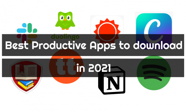 Best productive apps to download in 2021