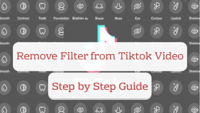 Photo of How to Remove Filter From TikTok Video?